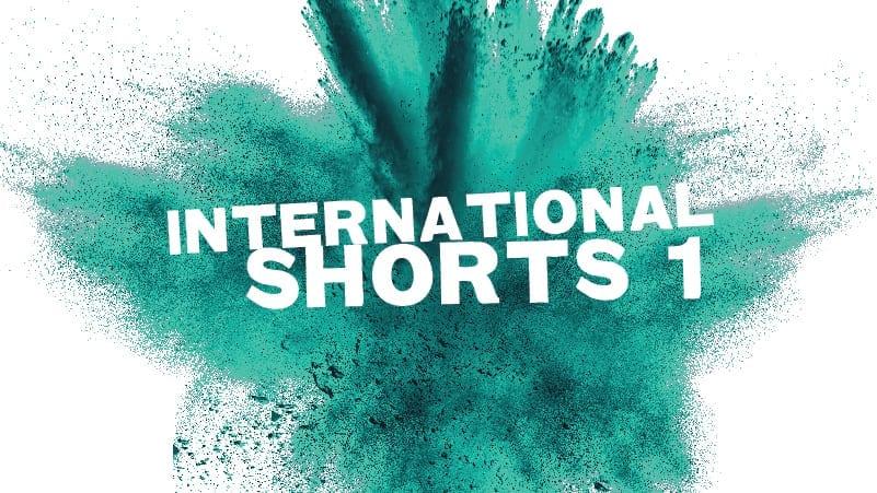 International Shorts #1